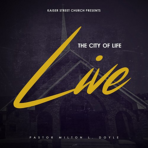 Kaiser Street Church The City of Life - The City of Life (Live) 2017