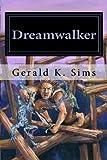 Dreamwalker, Gerald Sims, 1495424324