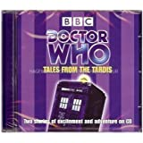 Doctor Who: Tales from the Tardis by Sophie Aldred, Nicholas Courtney, Steve Lyons, Paul Magrs (2008) Audio CD