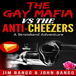 The Gay Mafia vs. the Anti-Cheezers