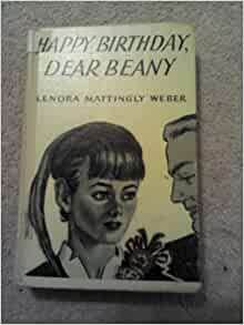 Happy Birthday Dear Beany Lenora Mattingly Weber