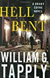 Hell Bent, William G. Tapply, 031235830X