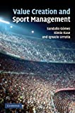 Value Creation and Sport Management, G#243;mez, Sandalio and Kase, Kimio, 110740617X