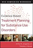 Evidence-Based Treatment Planning for Substance