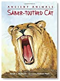 Ancient Animals: Saber-toothed Cat