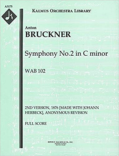 Symphony No.2 in C minor, WAB 102 (2nd version, 1876 [made