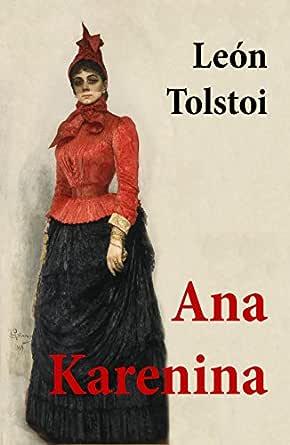 Ana Karenina eBook: Tolstoi, León: Amazon.es: Tienda Kindle