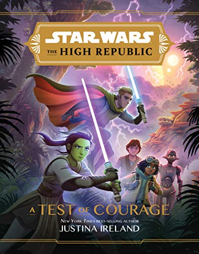 Book Cover: Star Wars The High Republic: A Test of Courage