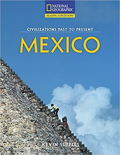 Reading Expeditions (Social Studies: Civilizations Past to Present): Mexico (Avenues)