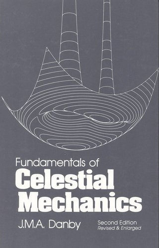 Fundamentals of Celestial Mechanics, 2nd Revised & Enlarged Edition