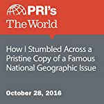 How I Stumbled Across a Pristine Copy of a Famous National Geographic Issue | Katie G. Nelson
