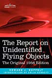 The Report on Unidentified Flying Objects, Edward J. Ruppelt, 1616404949