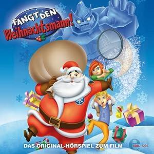 Fangt den Weihnachtsmann Hörspiel