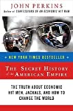 img - for [(Secret History of the American Empire )] [Author: John Perkins] [May-2008] book / textbook / text book
