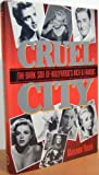Cruel City, Marianne Ruth and Raymond F. Locke, 0915677482
