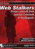 Web Stalkers, Stephen Andert and Donald K. Burleson, 0974599395