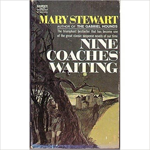 Ebook nederlands descarga gratuita Nine Coaches Waiting 0449239888 PDF CHM ePub by Mary Stewart