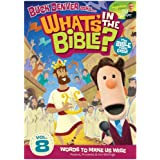 What's In The Bible Vol. 8: Words To Make Us Wise