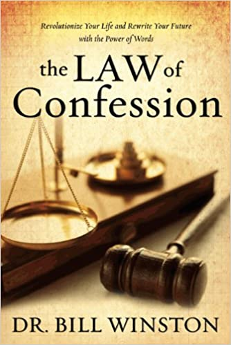 Book Law of Confession: Revolutionize Your Life and Rewrite Your Future with the Power of Words