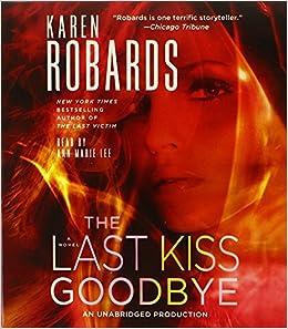 Book The Last Kiss Goodbye (Charlotte Stone)