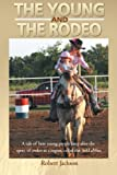 The Young and the Rodeo, Robert Jackson, 1477269061