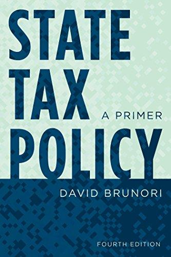 State Tax Policy: A Primer (Urban Institute Press) ()