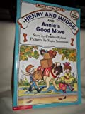 Henry and Mudge and Annie's Good Move, Cynthia Rylant, 0874999642