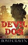 Devil Dog: Out Of The Dark (Volume 1)
