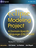 Eclipse Modeling Project: A Domain-Specific Language (DSL) Toolkit