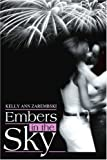 img - for Embers in the Sky by Kelly Ann Zarembski (2003-03-03) book / textbook / text book