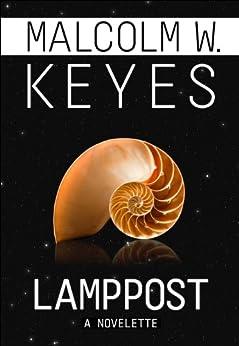 Lamppost by [Keyes, Malcolm W.]