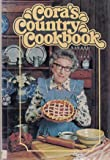 Cora's Country Cookbook, Cora, 002528150X