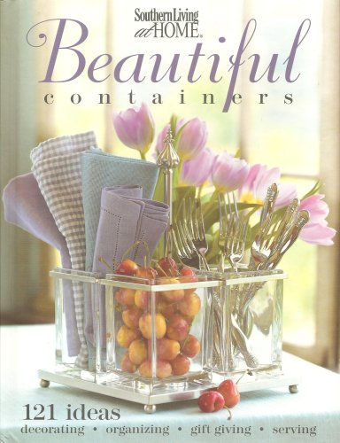 Download Southern Living at Home Beautiful Containers PDF