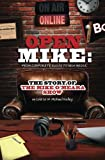 Book cover image for Open Mike: From Corporate Radio to New Media: The Story of The Mike O'Meara Show