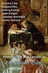 The Collected 2016 Editions of  The Teatime Tattler Paperback