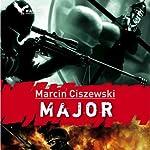 Major | Marcin Ciszewski