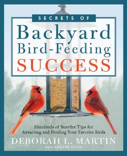 Secrets of Backyard Bird-Feeding Succes