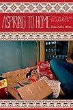 Aspiring to Home, Bakirathi Mani, 0804778000