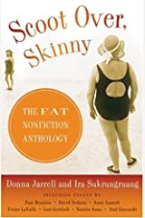 Scoot Over, Skinny: The Fat Nonfiction Anthology Paperback