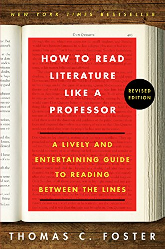 How to Read Literature Like a Professor: A Lively and Entertaining Guide to Reading Between the Line - http://coolthings.us