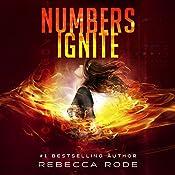 Numbers Ignite: Numbers Game Saga, Book 2 | Rebecca Rode