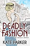 Deadly Fashion (The Deadly Series) (Volume 3)