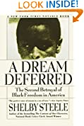#1: A Dream Deferred: The Second Betrayal of Black Freedom in America