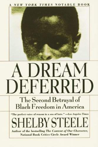 A Dream Deferred: The Second Betrayal of Black Freedom in America cover