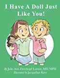 img - for I Have A Doll Just Like You! book / textbook / text book