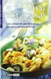 img - for Vivir Sin Grasas (Salud Y Vida Natural) by Francesco Fossas (2005-04-06) book / textbook / text book