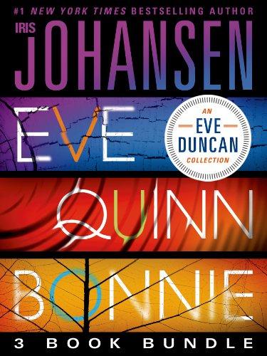 Eve Quinn Bonnie Trilogy: 3 Book Bundle: Eve, Quinn, Bonnie (Eve Duncan)