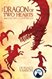 The Dragon of Two Hearts, Donald Samson, 1888365935