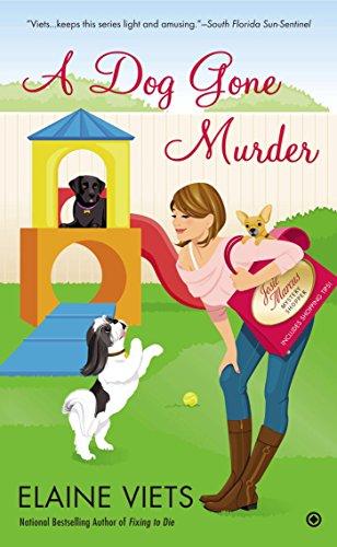 A Dog Gone Murder: Josie Marcus, Mystery Shopper (Josie, Marcus Mystery Shopper Series Book 10)