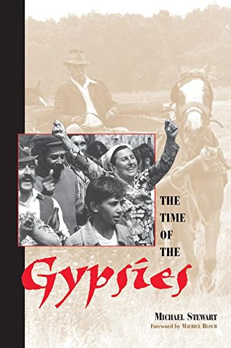 The Time Of The Gypsies (Studies in the Ethnographic Imagination)